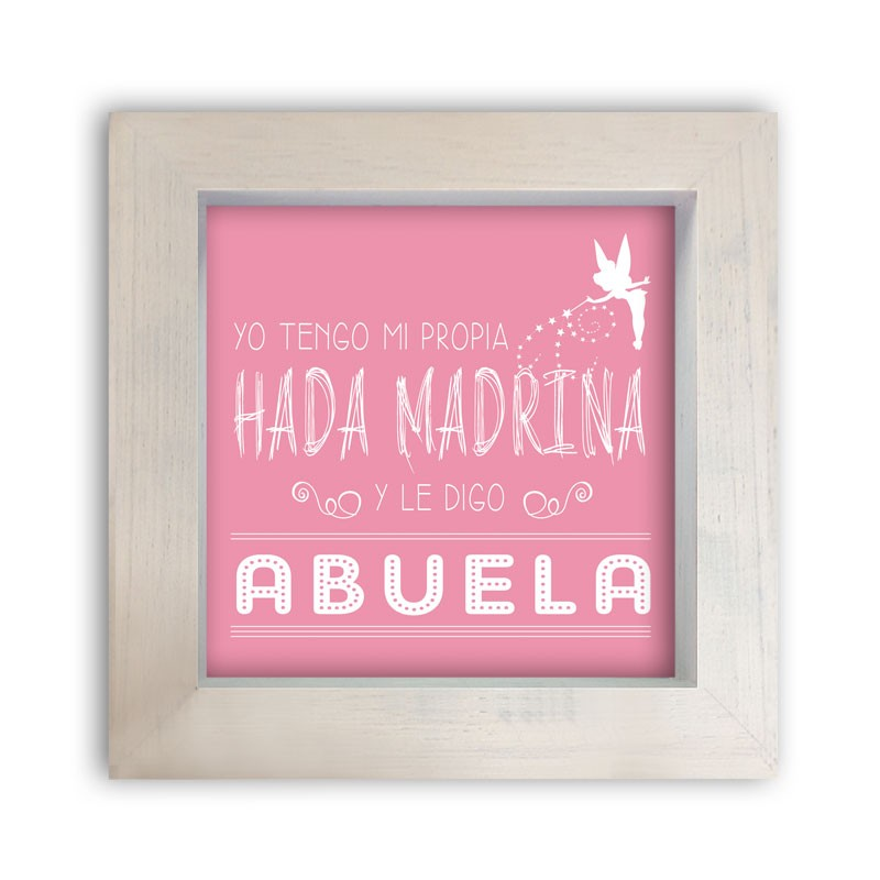 Cuadro 'Mi abuela es mi Hada Madrina'